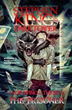 The Prisoner (Stephen King's The Dark Tower: The Drawing of the Three Book 1)