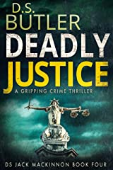 Deadly Justice (DS Jack Mackinnon Crime Series Book 4) (English Edition) Formato Kindle