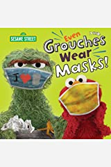 Even Grouches Wear Masks! (Sesame Street) (Pictureback(R)) Kindle Edition