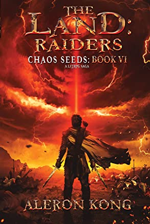 The Land: Raiders: A LitRPG Saga (Chaos Seeds Book 6) (English Edition)