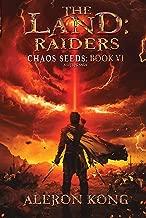 The Land: Raiders: A LitRPG Saga (Chaos Seeds Book 6) (English Edition)