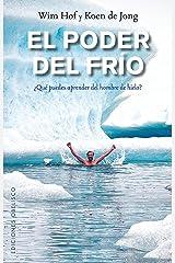 El poder del frío (Spanish Edition) Kindle Edition