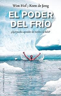 El poder del frío (Spanish Edition)