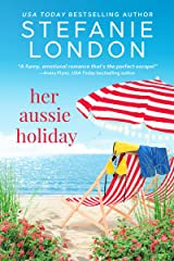 Her Aussie Holiday (Patterson's Bluff Book 2) Kindle Edition