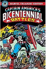 Captain America's Bicentennial Battles Treasury Edition (Captain America's Bicentennial Battles (1976)) Kindle Edition