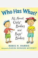 Who Has What?: All About Girls' Bodies and Boys' Bodies (Let's Talk about You and Me) Hardcover