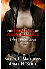 The Taming of Andy Savage: a Vampire Rockstar Romance novel (Sweet Seductions Book 1) Kindle Edition