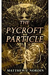 The Pycroft Particle Kindle Edition