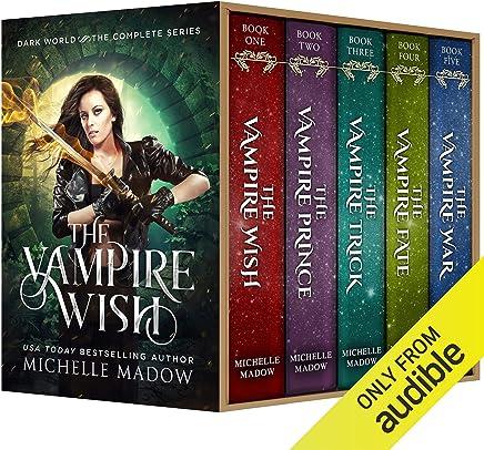 The Vampire Wish: The Complete Series (Dark World)