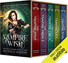 The Vampire Wish: The Complete Series (Dark World)