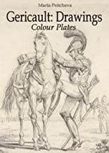Theodore Gericault: Drawings Colour Plates