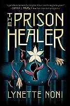 The Prison Healer