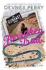 Forsaken Trail (Runaway Book 4) Kindle Edition