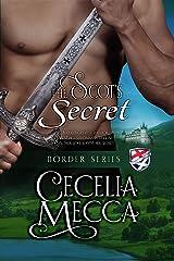 The Scot's Secret (Border Series Book 4) Kindle Edition