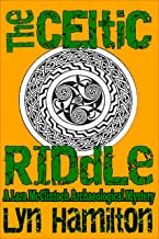 The Celtic Riddle (Lara McClintoch Archaeological Mysteries Book 4)