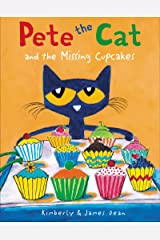 Pete the Cat and the Missing Cupcakes Kindle Edition