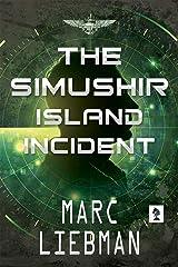 The Simushir Island Incident Kindle Edition