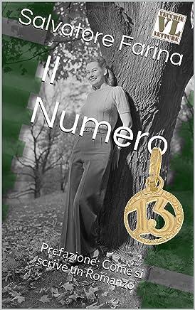 Il Numero 13: Prefazione: Come si scrive un Romanzo
