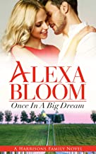 Once In A Big Dream (The Harrisons Prequel) (free romance books) (Love triangle romance) (kindle books): (romance books for kindle)
