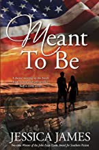 Meant To Be: A Clean & Wholesome Beach Romantic Military Suspense (For Love of Country Book 1)