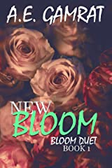 NEW BLOOM (Book 1) (Bloom Duet) Kindle Edition