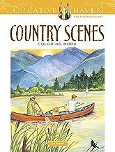 Creative Haven Country Scenes Coloring Book (Creative Haven Coloring Books) Book PDF