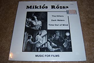 Miklos Rozsa Music for Films: The Killers, Dark Waters, Time Out of Mind