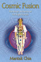 Cosmic Fusion: The Inner Alchemy of the Eight Forces