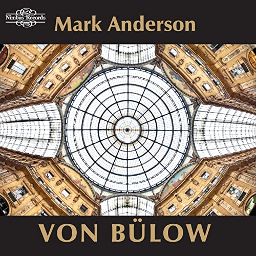 Von Bülow: Piano Music