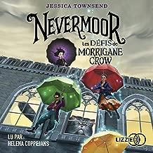 Les Défis de Morrigane Crow: Nevermoor 1