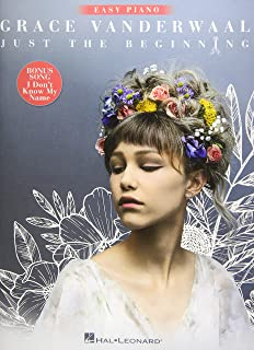 """Grace Vanderwaal - Just the Beginning: Includes Bonus Song """"I Don't Know My Name"""""""