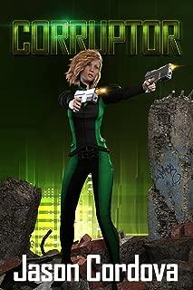 Corruptor (The Warp Book 1)
