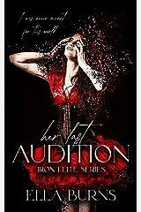 Her Last Audition: (A Dark Romance) (Iron Elite) Kindle Edition