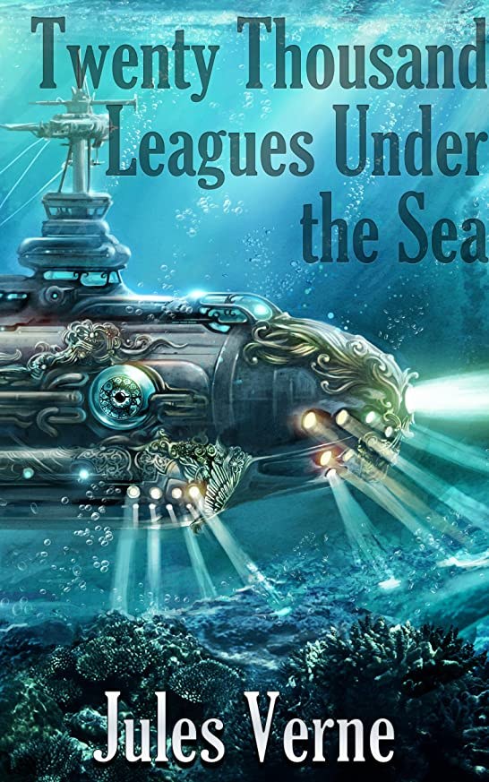 同一性膨らませる風Twenty Thousand Leagues Under the Sea: Titan Read Classics (Illustrated) (English Edition)