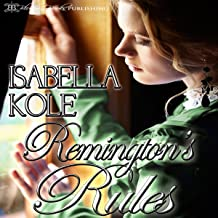 Remington's Rules: Loving the Nobleman, Book 1