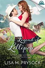 The Legend of Lollipop (Whispers in Wyoming Book 20)