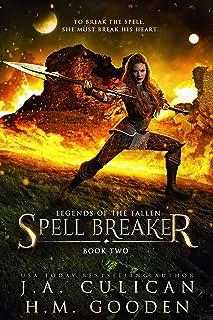 Spell Breaker: A fantasy Prison Series (Legends of the Fallen Book 2)