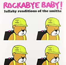 Rockabye Baby Lullaby Renditions Of The Smiths