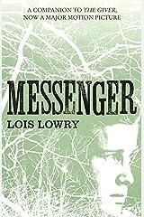 Messenger (The Giver Quartet) (The Quartet Book 3) Kindle Edition