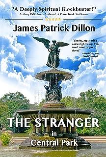 THE STRANGER In Central Park - A Deeply Spiritual Blockbuster Novel