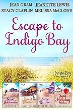Escape to Indigo Bay: Four Sweet Beach Reads (Indigo Bay Sweet Romance Series)