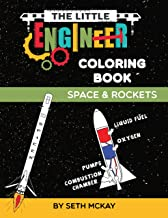 The Little Engineer Coloring Book: Space and Rockets: Fun and Educational Coloring Book for Preschool and Elementary Children