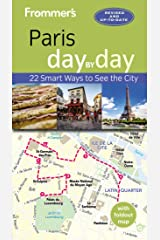 Frommer's Paris day by day Kindle Edition