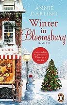 Winter in Bloomsbury: Roman (Die Bloomsbury-Reihe 4) (German Edition)