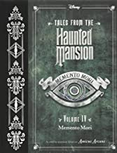 Tales from the Haunted Mansion, Volume IV: Memento Mori (Tales from the Haunted Mansion, 4)