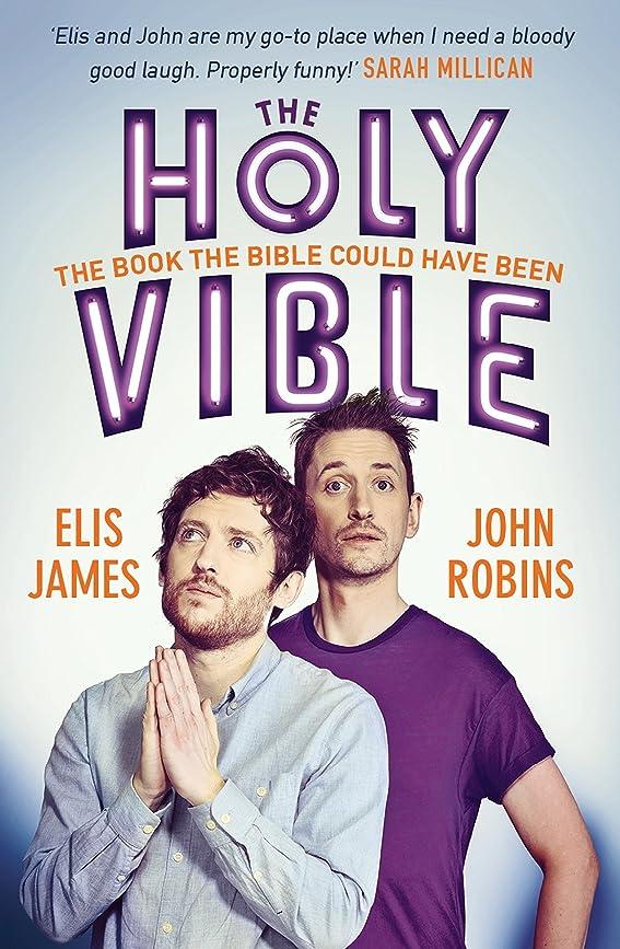 韻ねじれセッティングElis and John Present the Holy Vible: The Book The Bible Could Have Been (English Edition)