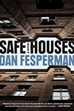 Safe Houses: A novel