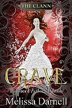 Crave Enhanced Author's Edition (The Clann)