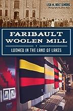 Faribault Woolen Mill: Loomed in the Land of Lakes (Landmarks)
