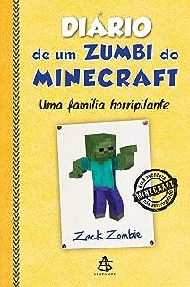 Diário de Um Zumbi do Minecraft. Uma Família Horripilante (Em Portuguese do Brasil)